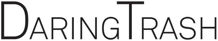 DaringTrash.com